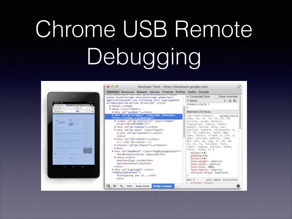 Chrome USB Remote Debugging