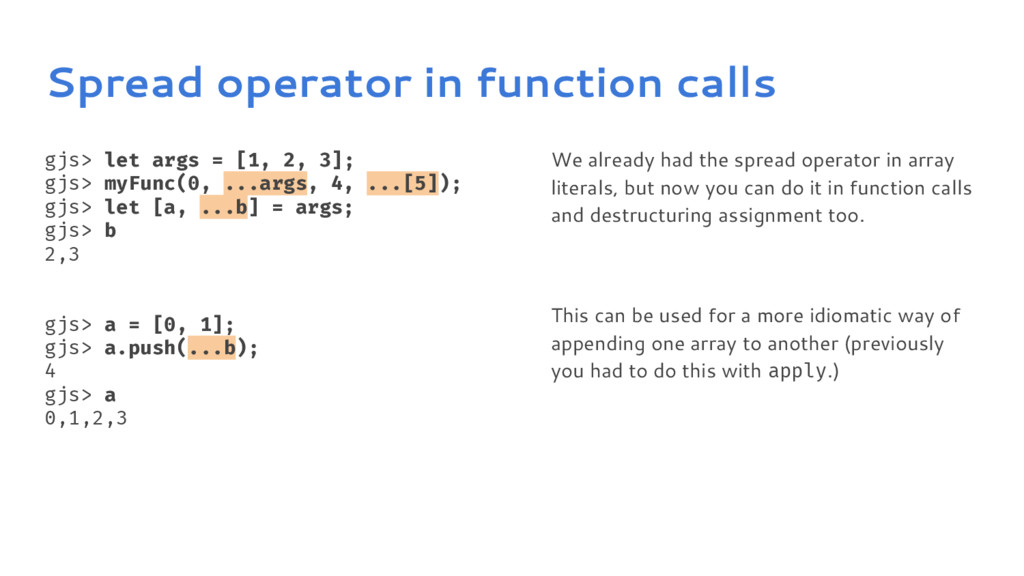 Spread operator in function calls gjs> let args...