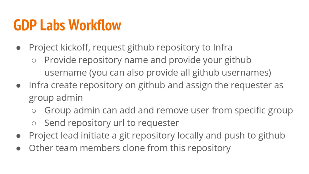 GDP Labs Workflow ● Project kickoff, request gi...