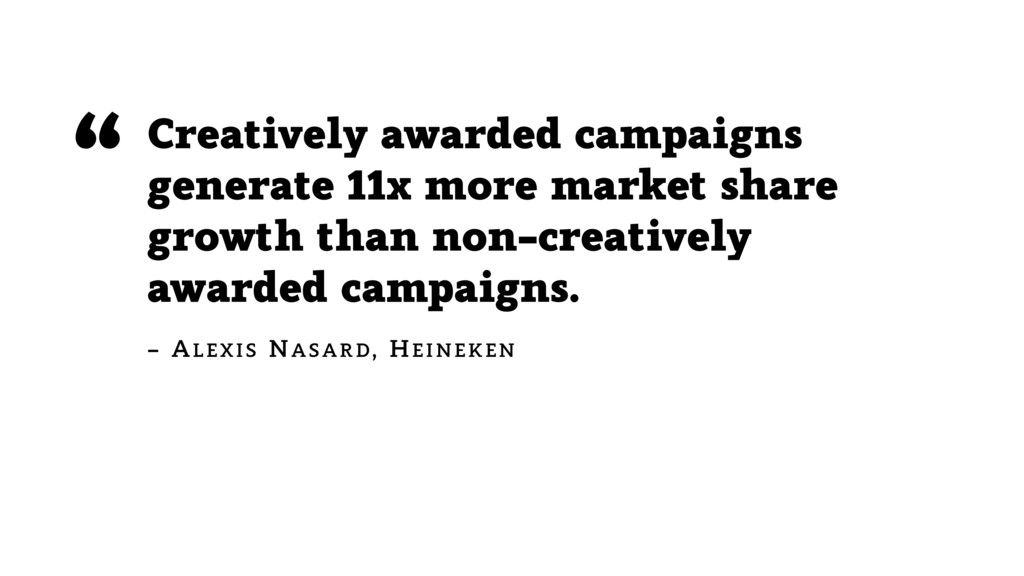 Creatively awarded campaigns generate 11x more ...