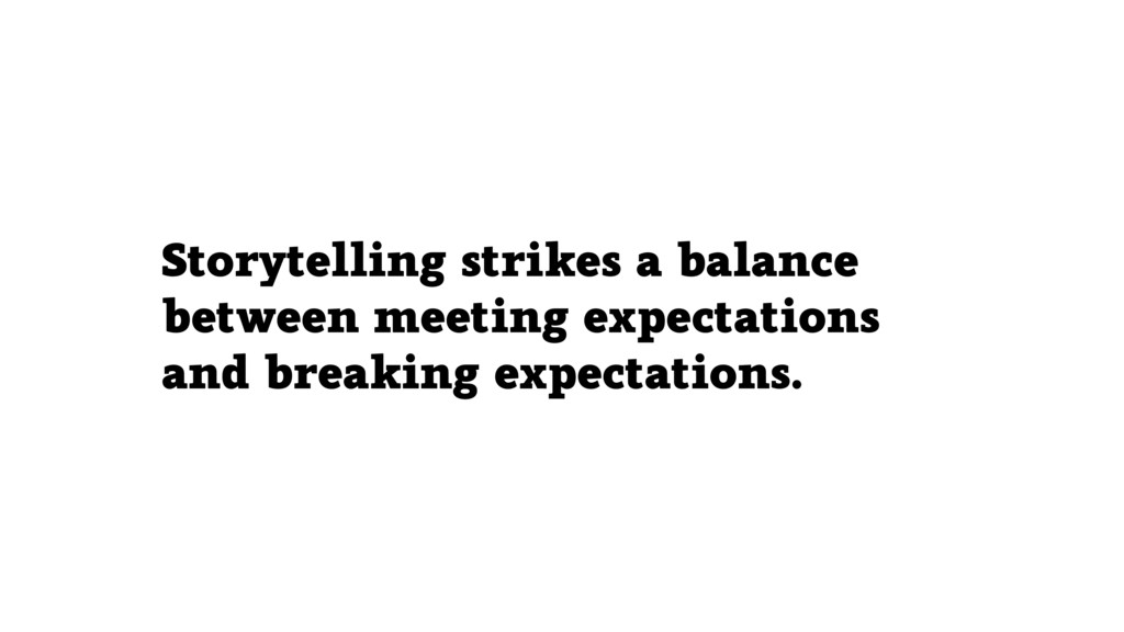 Storytelling strikes a balance between meeting ...