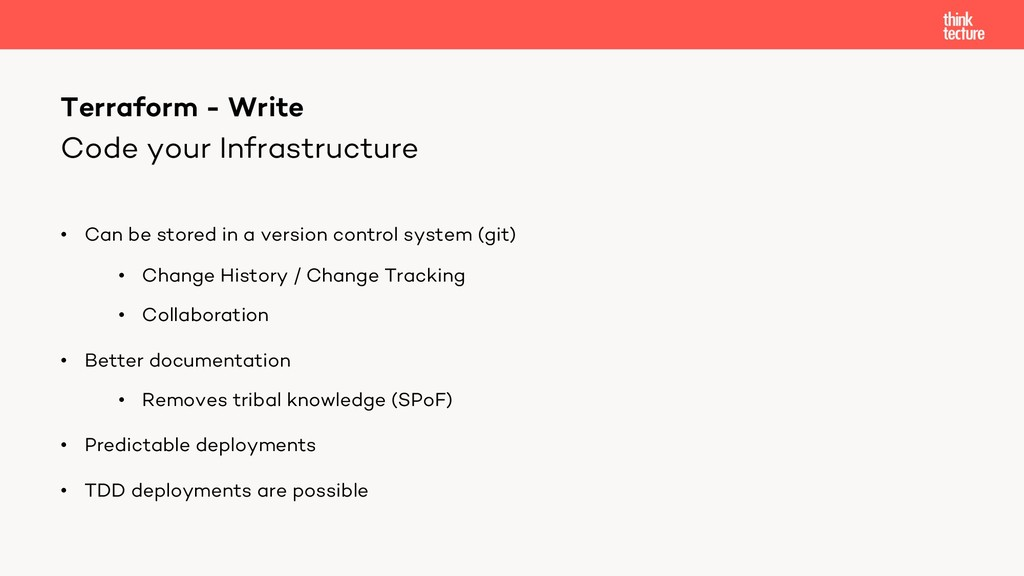 Code your Infrastructure • Can be stored in a v...
