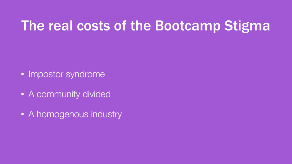 The real costs of the Bootcamp Stigma • Imposto...