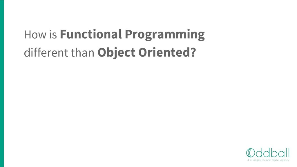 How is Functional Programming different than Ob...