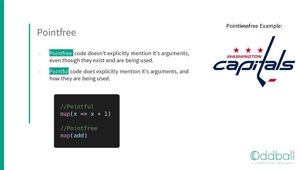 Pointfree - Pointfree code doesn't explicitly m...