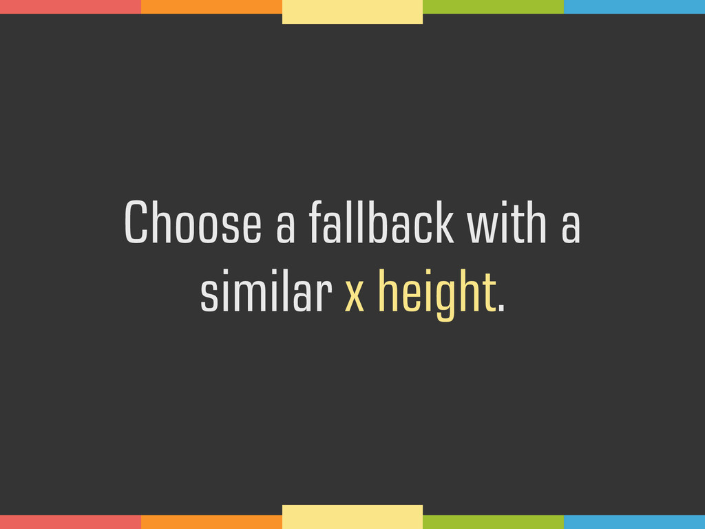 Choose a fallback with a 