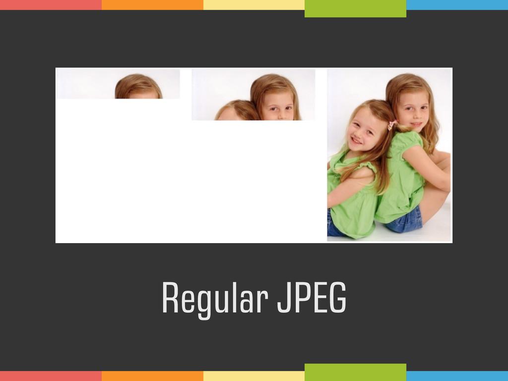 Regular JPEG