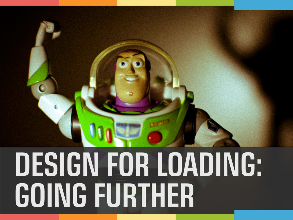 DESIGN FOR LOADING: GOING FURTHER