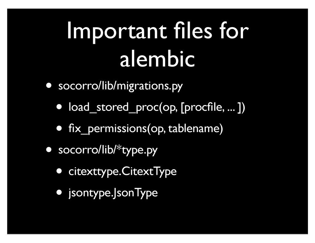 Important files for alembic • socorro/lib/migrat...