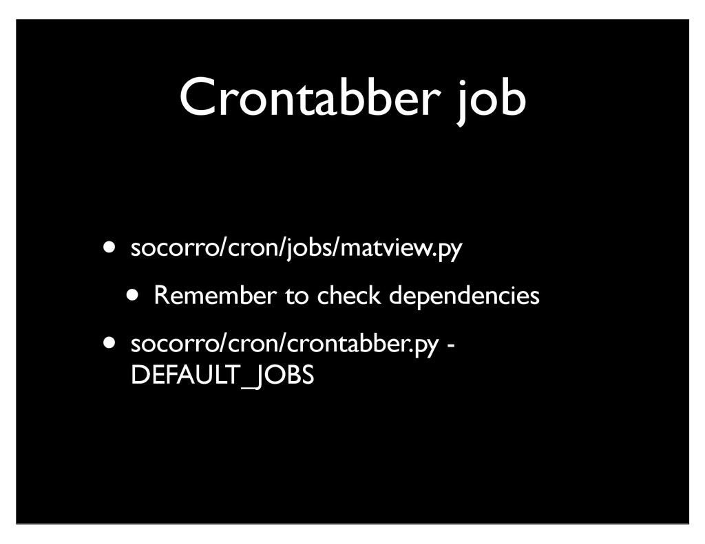 Crontabber job • socorro/cron/jobs/matview.py •...