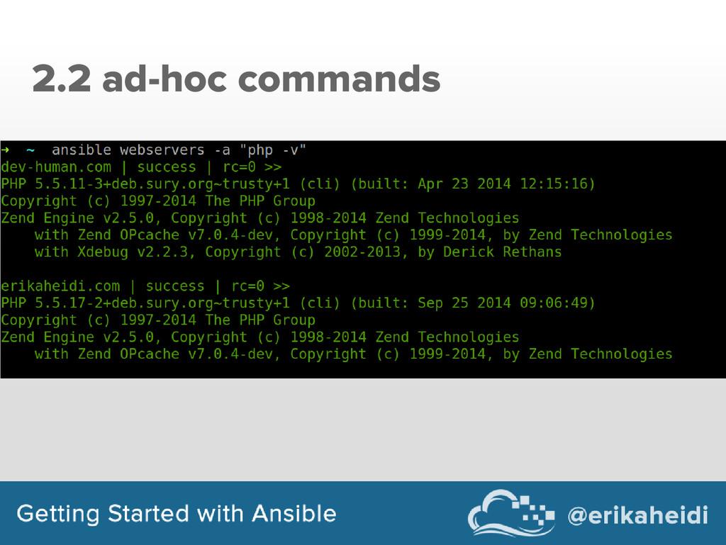 2.2 ad-hoc commands