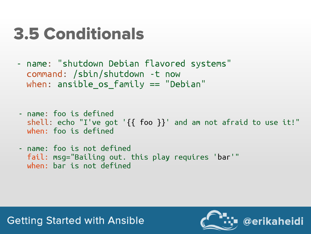 "3.5 Conditionals - name: ""shutdown Debian flavo..."