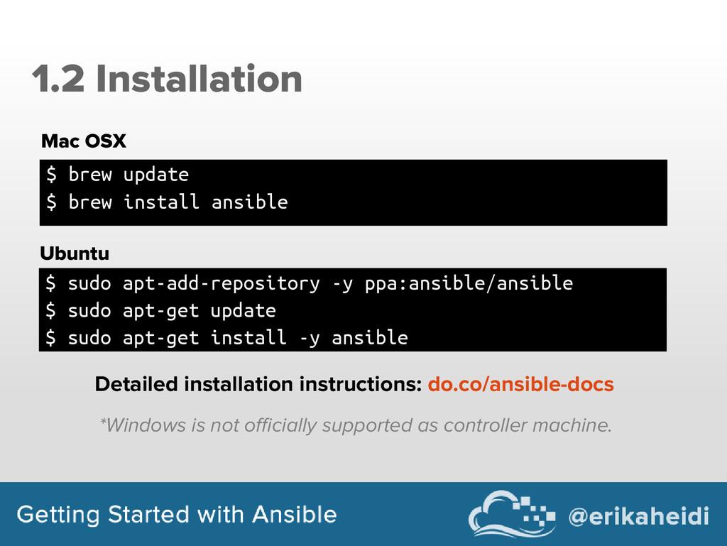1.2 Installation $ brew update $ brew install a...