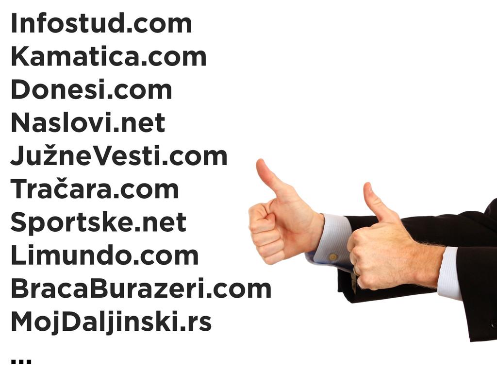 Infostud.com Kamatica.com Donesi.com Naslovi.ne...