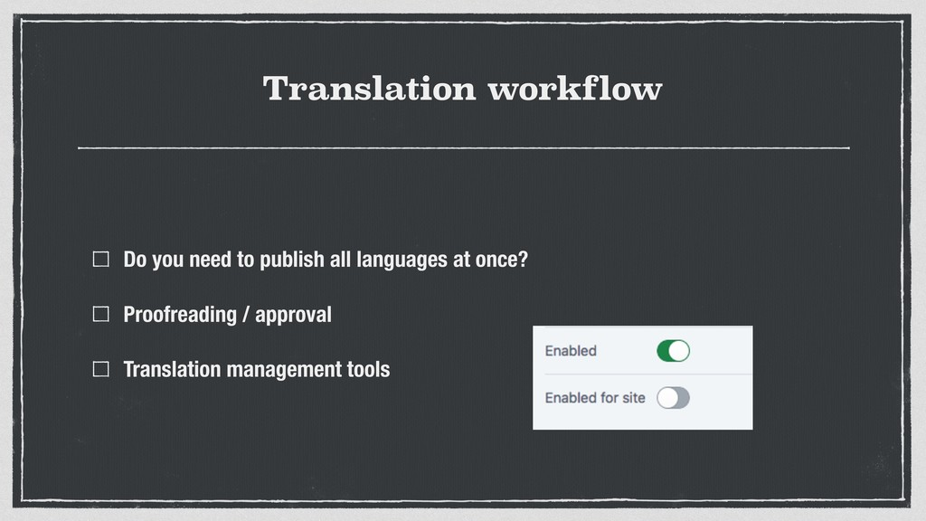 Translation workflow Do you need to publish all...