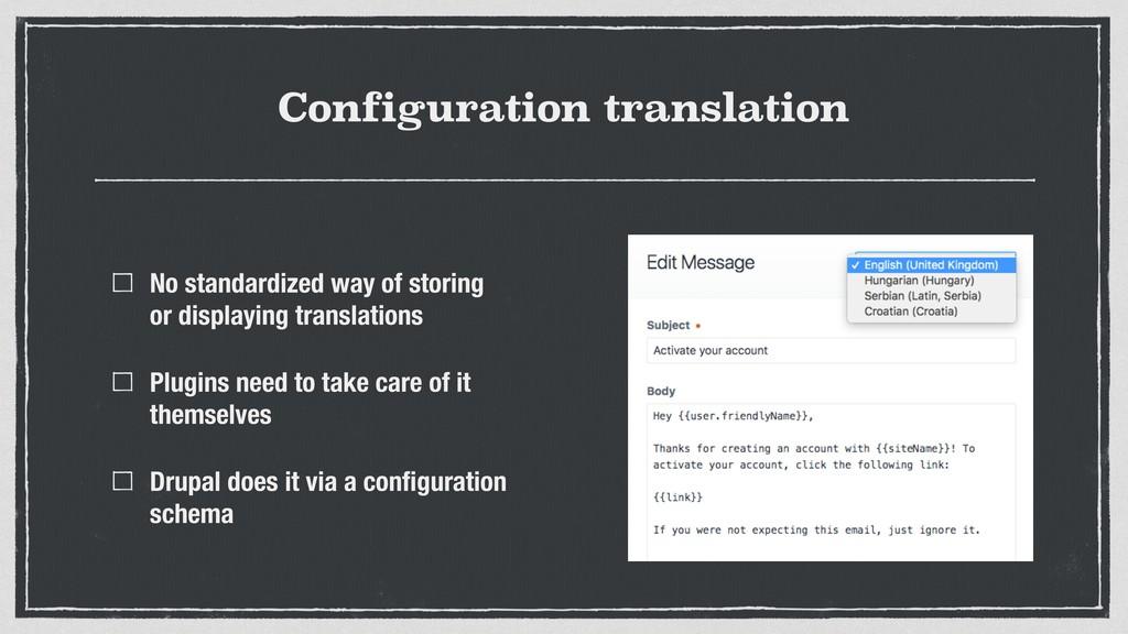 Configuration translation No standardized way o...