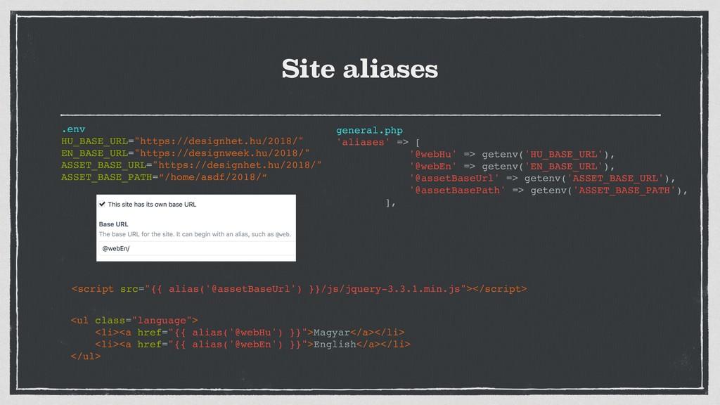 Site aliases general.php 'aliases' => [ '@webHu...