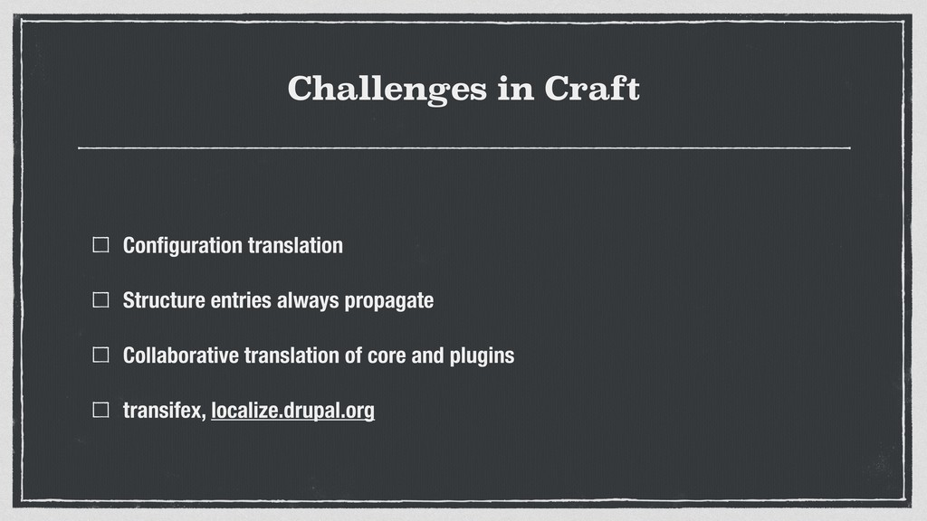 Challenges in Craft Configuration translation St...