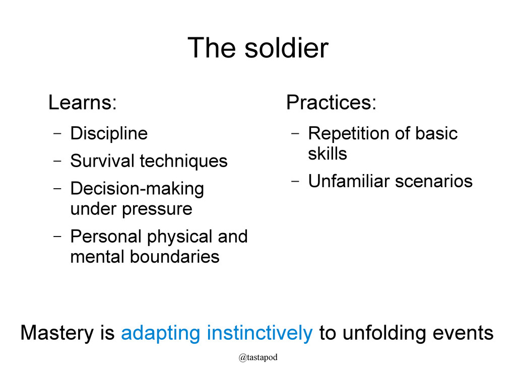 @tastapod The soldier Learns: – Discipline – Su...