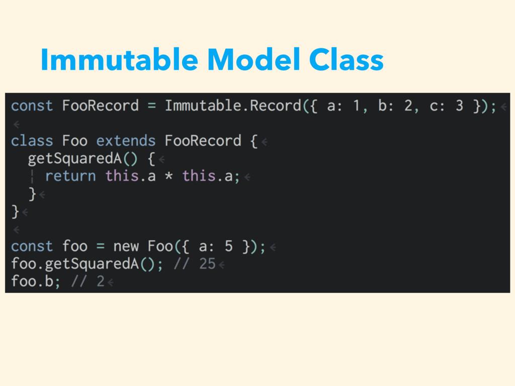 Immutable Model Class • ʹ