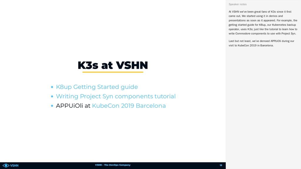 VSHN – The DevOps Company APPUiOli at K3s at VS...