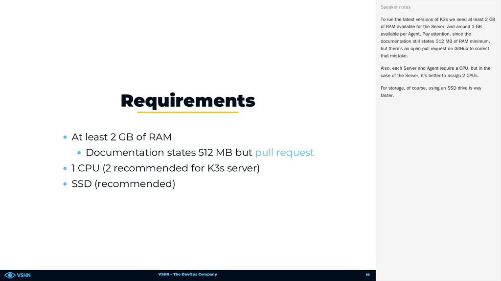 VSHN – The DevOps Company At least 2 GB of RAM ...