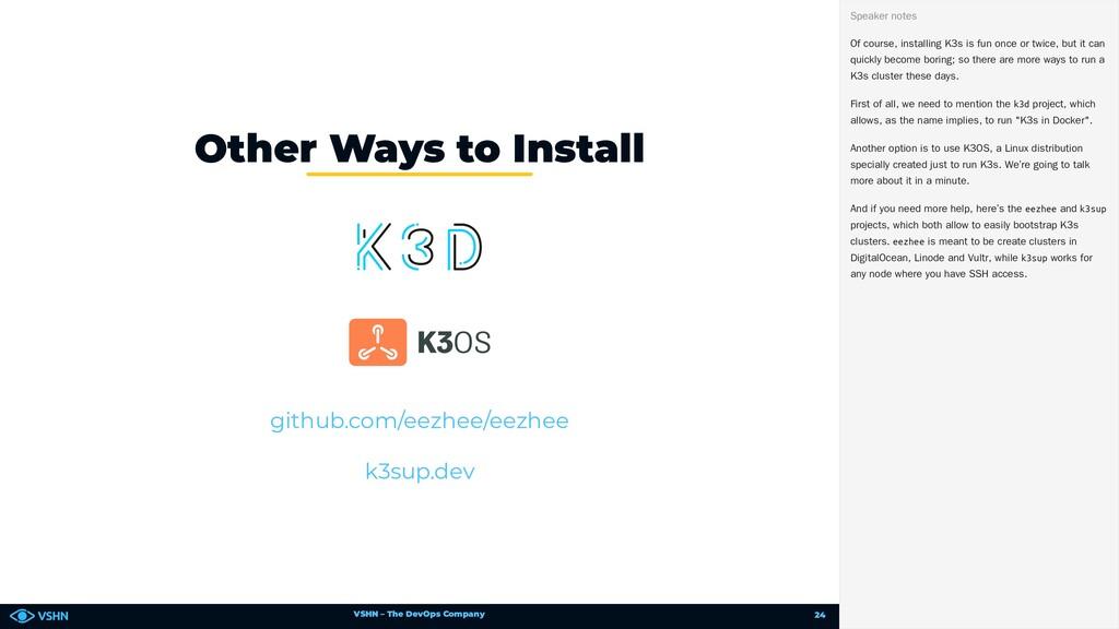 VSHN – The DevOps Company Other Ways to Install...