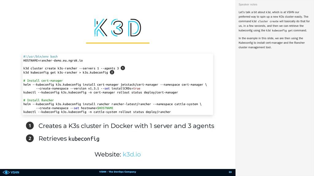 VSHN – The DevOps Company 1 Creates a K3s clust...