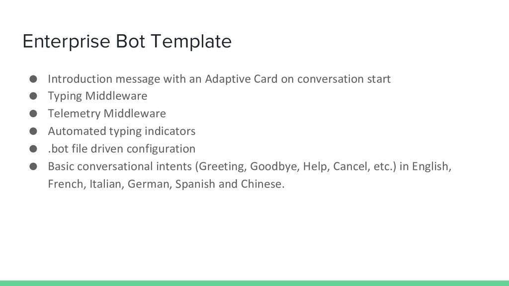 Enterprise Bot Template ● Introduction message ...