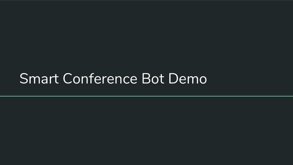 Smart Conference Bot Demo