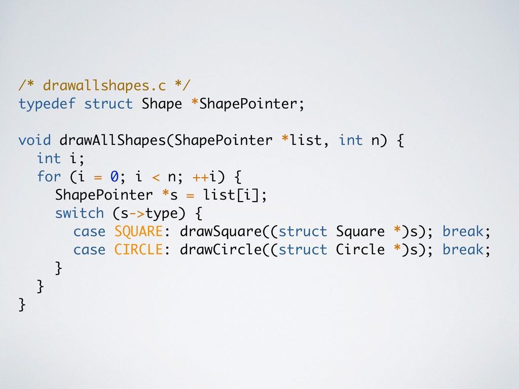 /* drawallshapes.c */ typedef struct Shape *Sha...