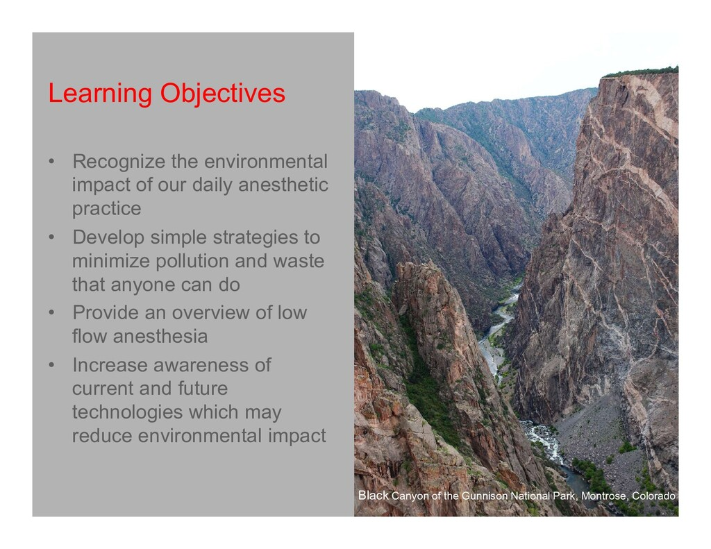 Learning Objectives • Recognize the environment...