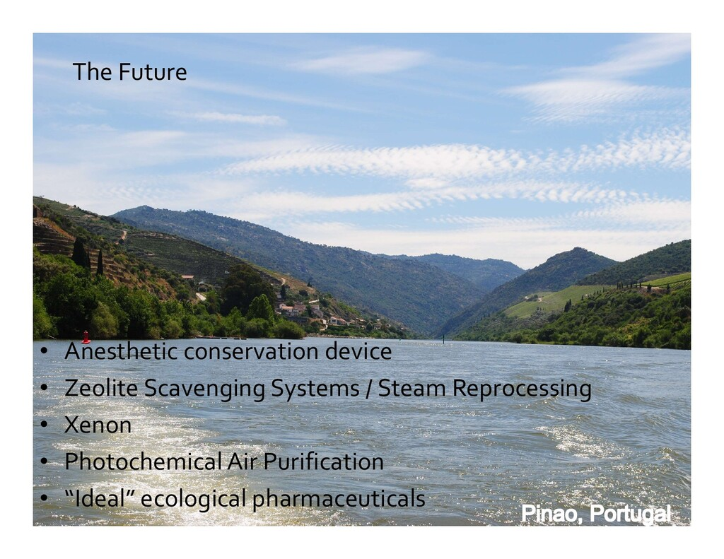 The Future • Anesthetic conservation device • Z...