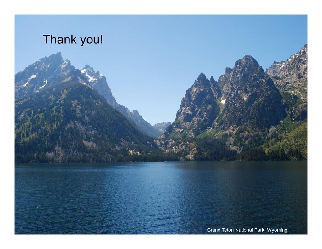 Thank you! Grand Teton National Park, Wyoming