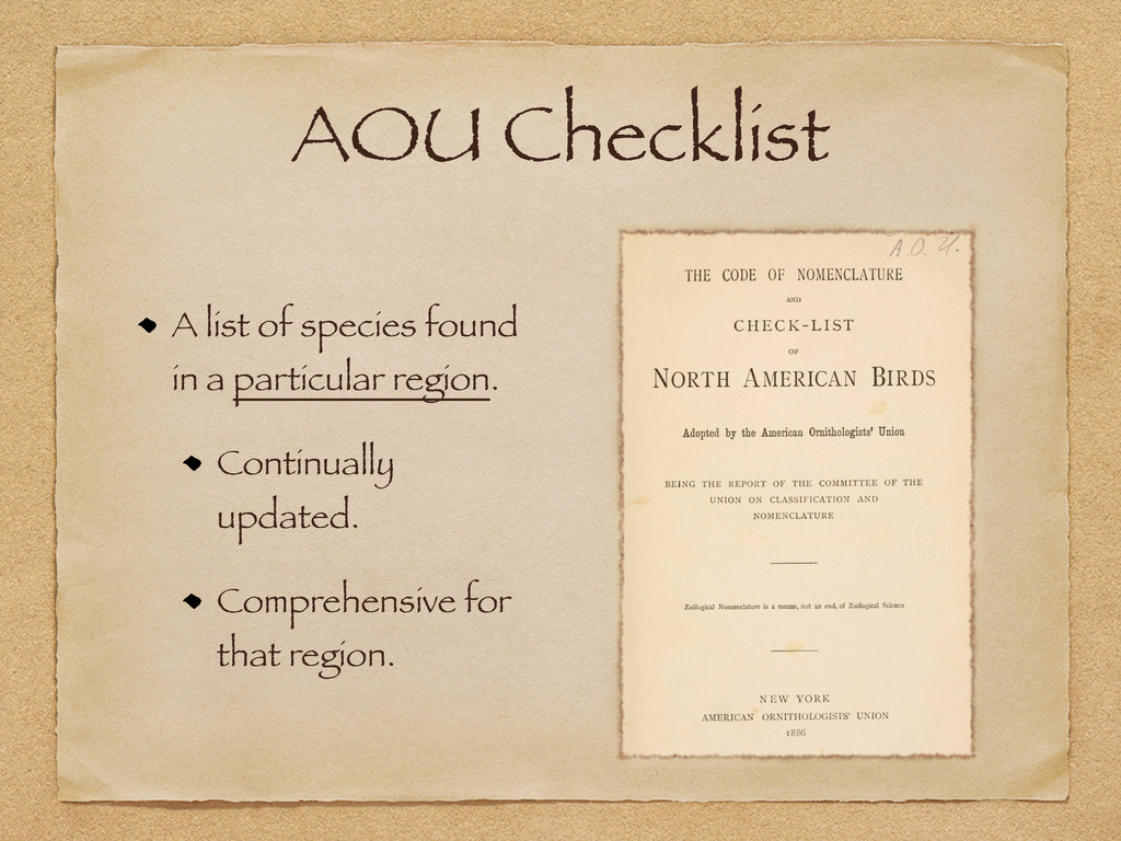 AOU Checklist A list of species found in a part...