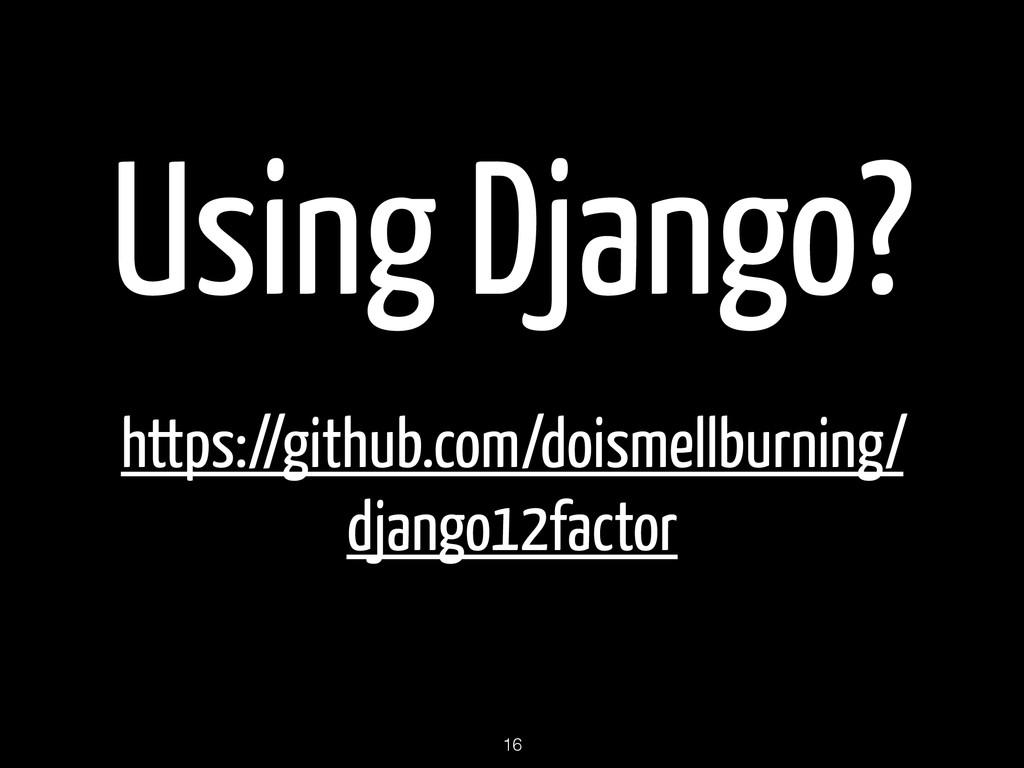 Using Django? https://github.com/doismellburnin...