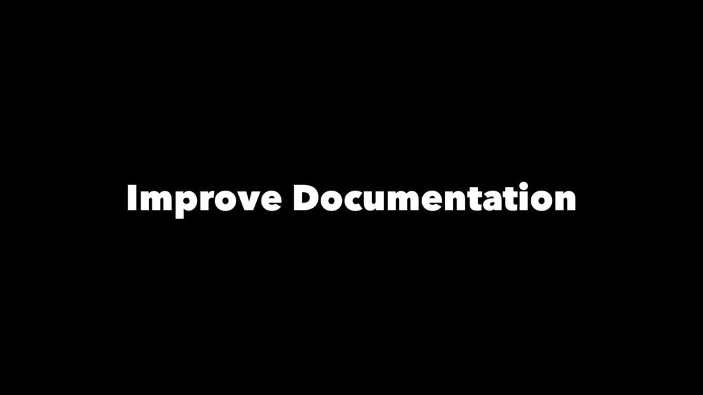 Improve Documentation