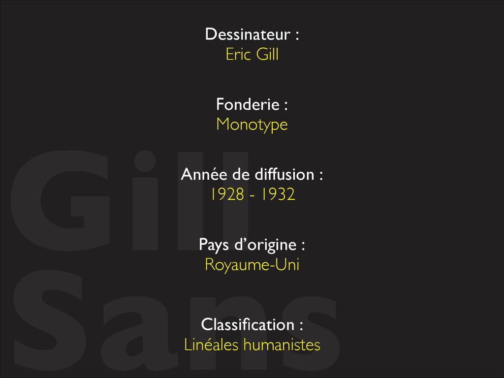 Gill  Sans Dessinateur :  Eric Gill Fonderi...