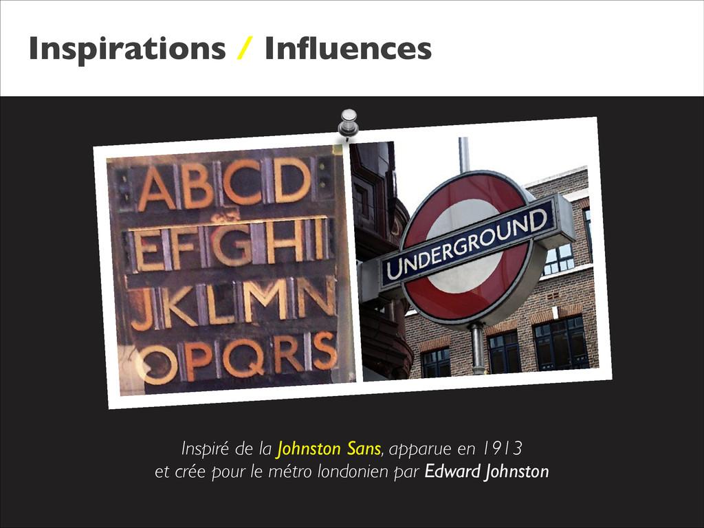 Inspirations / Influences Inspiré de la Johnston...