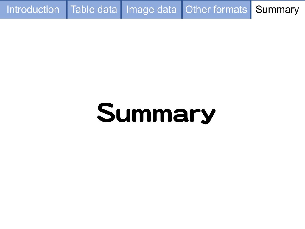 Summary Table data Image data Other formats Sum...