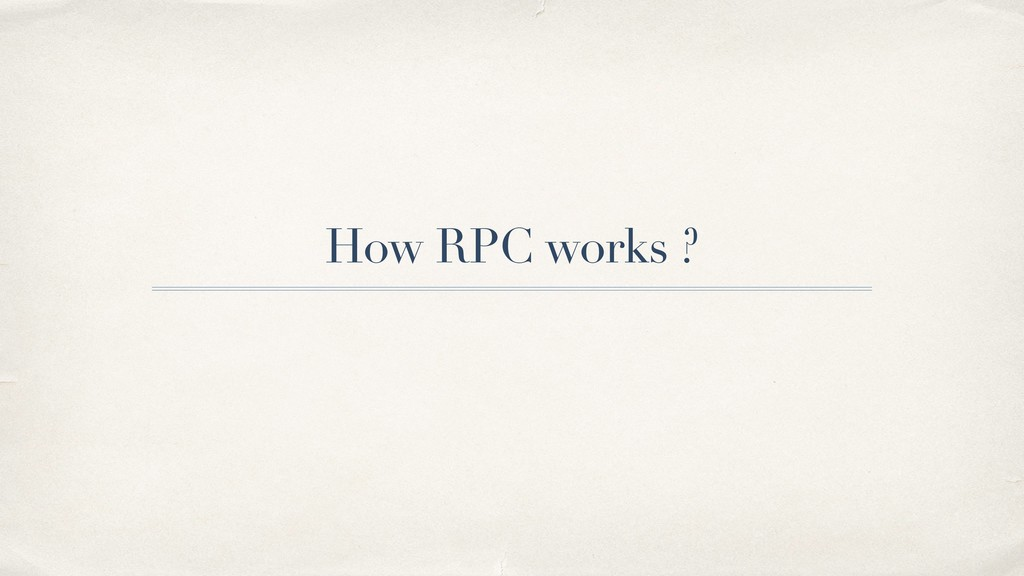 How RPC works ?