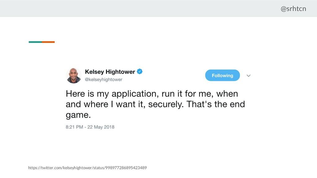 @srhtcn https://twitter.com/kelseyhightower/sta...