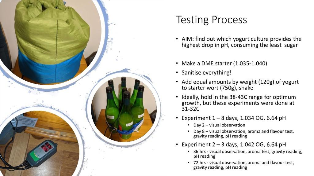 Testing Process • AIM: find out which yogurt cu...