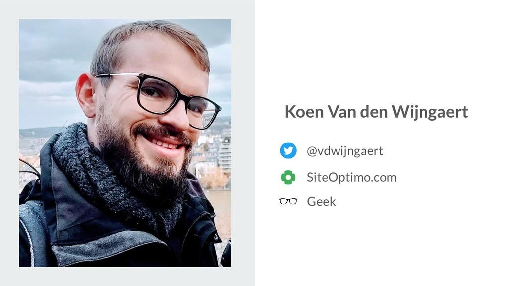 @vdwijngaert Koen Van den Wijngaert SiteOptimo....