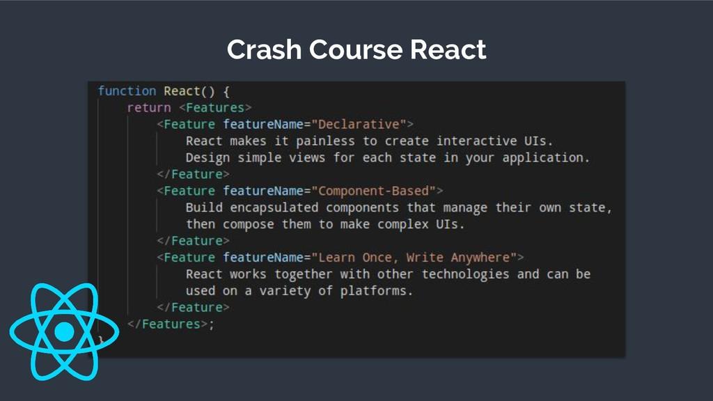 Crash Course React