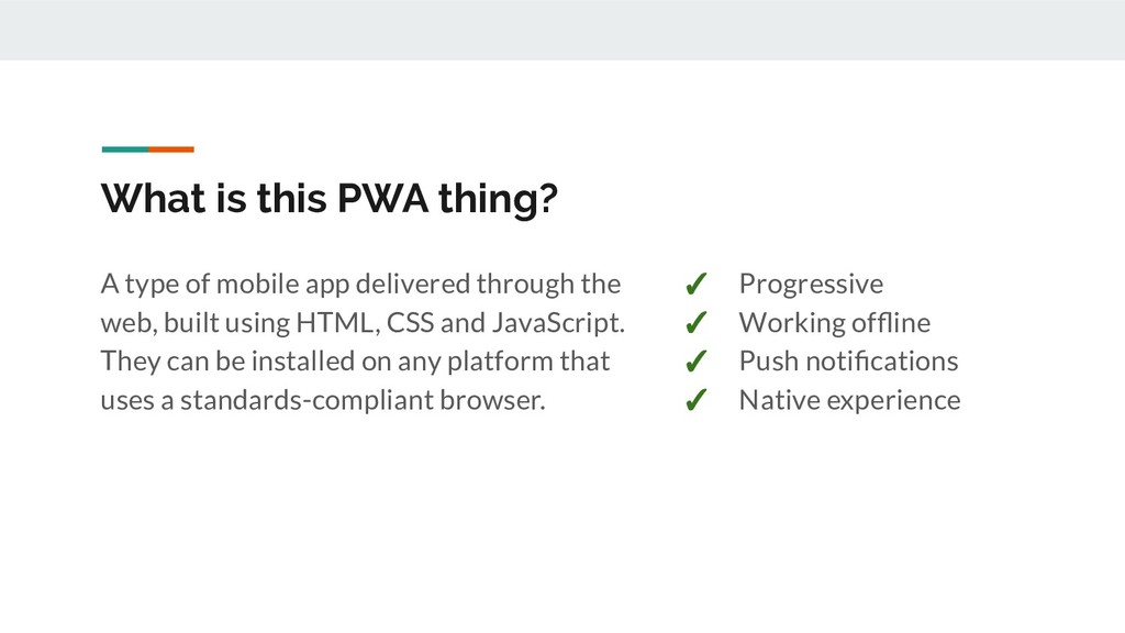 What is this PWA thing? A type of mobile app de...