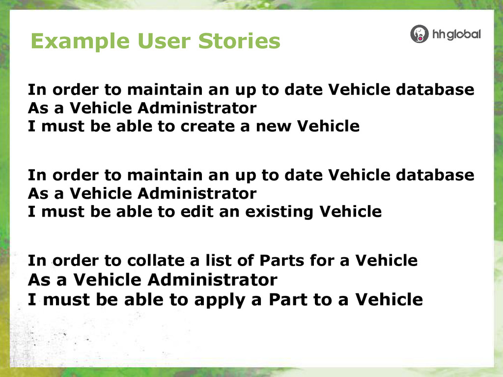 Example User Stories In order to maintain an up...