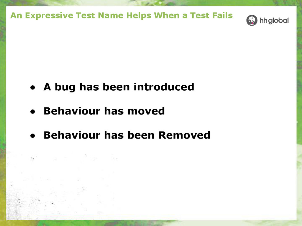 An Expressive Test Name Helps When a Test Fails...