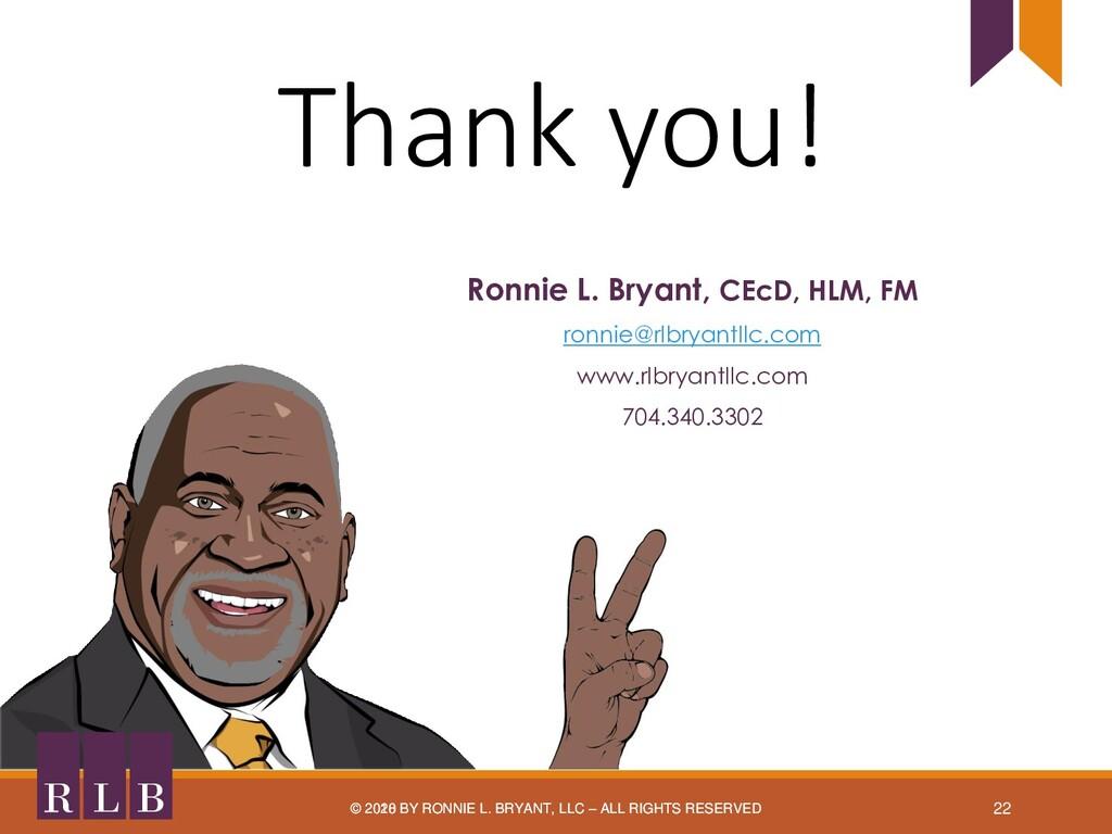 B L R Thank you! © 2018 BY RONNIE L. BRYANT, LL...