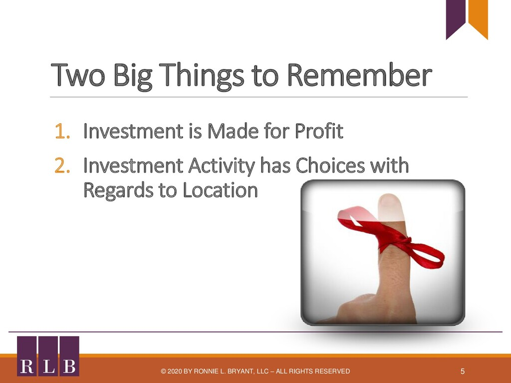 Two Big Things to Remember 1. Investment is Mad...